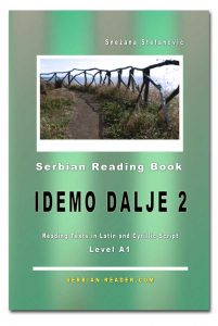 "Serbian Reading Book ""Idemo dalje 2"" by Snezana Stefanovic - All Rights Reserved © www.serbian-reader.com"