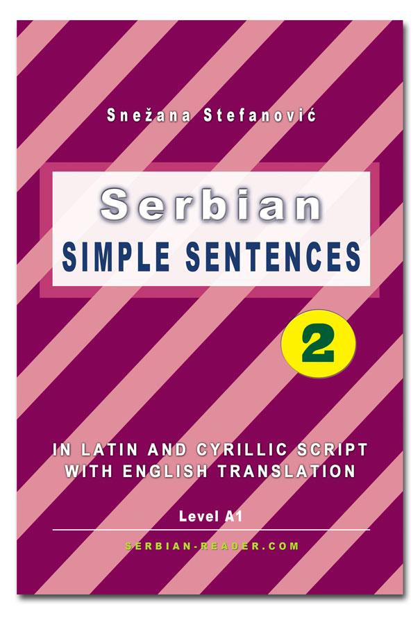 Snežana Stefanović: Serbian Simple Sentences 2