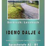 """Serbisch Lesebuch """"IDEMO DALJE 4"""" von Snezana Stefanovic"""