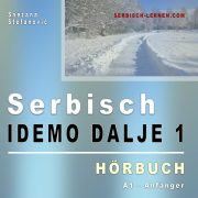Snezana Stefanovic, Serbisch: Idemo dalje 1, Hörbuch A1